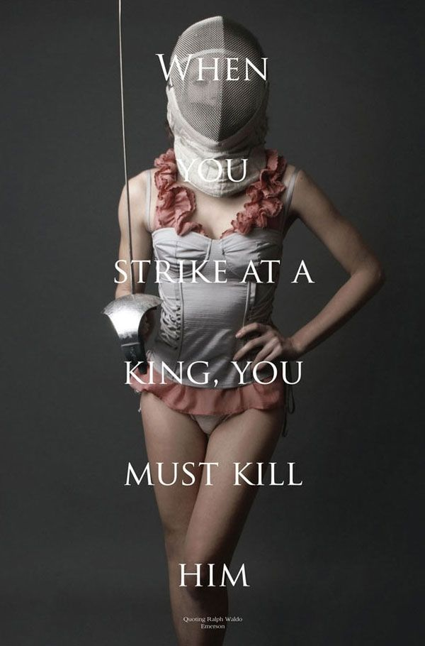 "The quotation, ""if you strike at a king, you must kill him"", is, of course, Emerson. The pictorial, though, is from Milkshake magazine; one of the new breed of fashion magazines capturing our attention and spurring our imagination. Indulge in the pictorial by clicking on the thumbnails below."