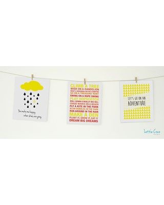 Lottie Coco - Mellow Yellow - You Make Me Happy When Skies Are Grey, Childrens Dreams and Lets Go On An Adventure prints. Print pack for your nursery or childs room. These packs come with string and mini wooden pegs hanging kit. www.lottiecoco.co.nz
