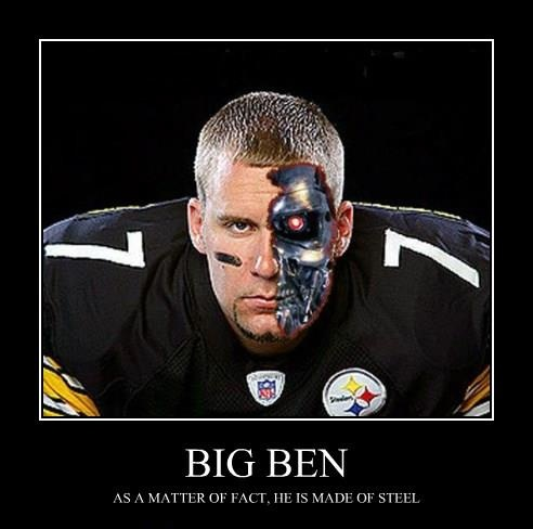 Big Ben.  I pray he isn't hurt bad from today's game.