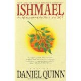 Ishmael: An Adventure of the Mind and Spirit (Paperback)By Daniel Quinn
