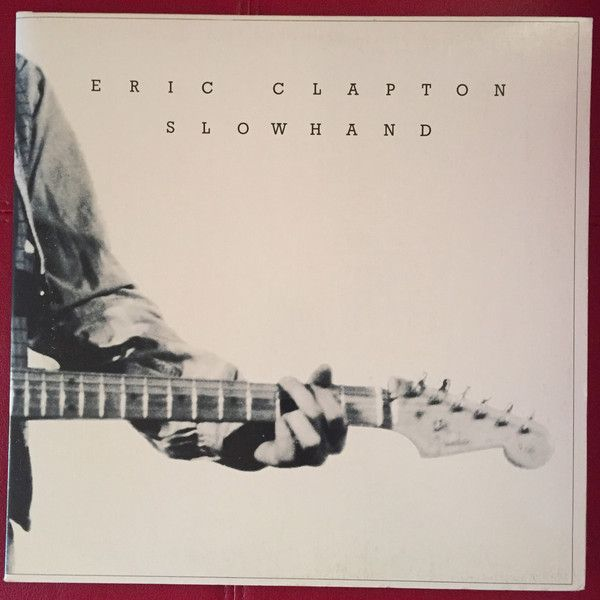 Eric Clapton - Slowhand (Vinyl, LP, Album) at Discogs  1977/gatefold