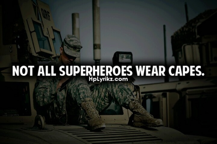 not all superheroes wear capes us military pinterest