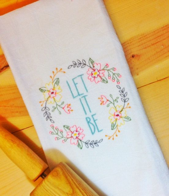 Let It Be Tea Towel Tea Towel  Let it Be by TwistedStitches13