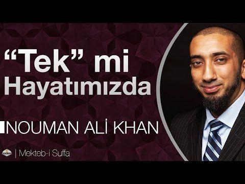 Allah(c.c), Gerçekten 'Tek' mi Hayatımızda ? [Nouman Ali Khan]