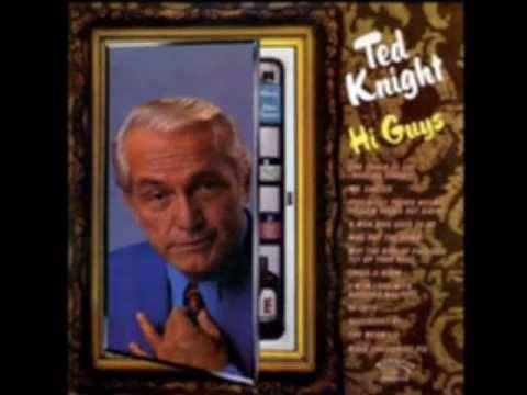 "Ted Knight - ""Hi, Guys!"""