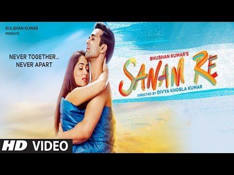 Hd Torrent Full Hindi Movies: Sanam Re (2016) - 720p HD Torrent Download