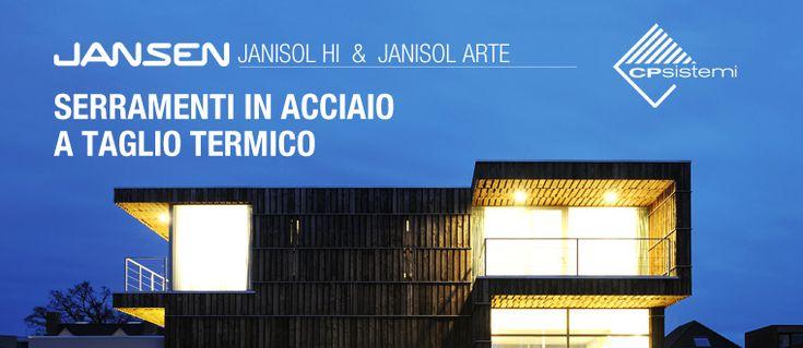 Porte, finestre e vetrate fisse termoisolanti in acciaio Jansen Janisol HI e Jansen Janisol Arte