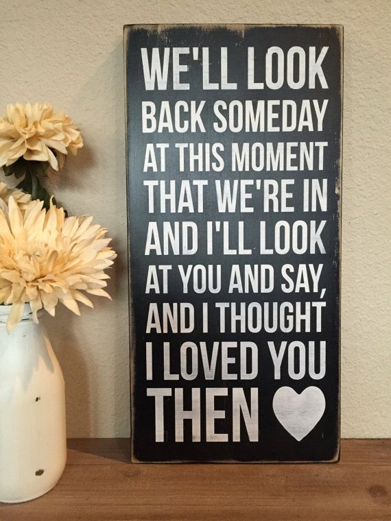 "Wood Sign - Brad Paisley Song ""Then"" - Add Personalization/Customize"