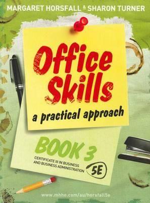 Office Skills: Bk. 3 : A Practical Approach - Margaret Horsfall