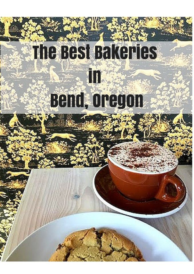 The Best Bakeries in Bend, Oregon