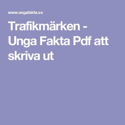 Trafikmärken - Unga Fakta Pdf att skriva ut