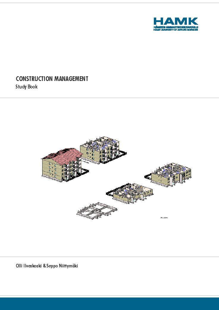 Construction management : study book / Olli Ilveskoski & Seppo Niittymäki