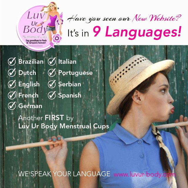 Check Out Our New Website In 9 Languages! We Speak Your Language! www.luvur-body.com  #CoupeMenstruelle #Menstruationstasse #Coppettamestruale #CopaMenstrual #Menstruatiecup #менструальнаячаша #CopoMenstrual #menstrualnačašica #CupUp #coletormenstrual #kestoviapat #menskopp #vaidecopinho #LuvUrBodyMenstrualCups