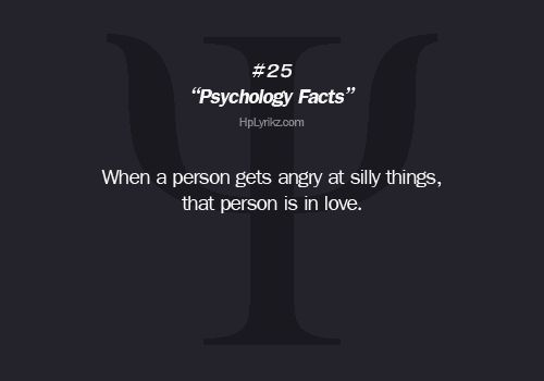 Fun Psychological Facts   psychology facts #anger #love #tumblr sayings #tumblr quotes