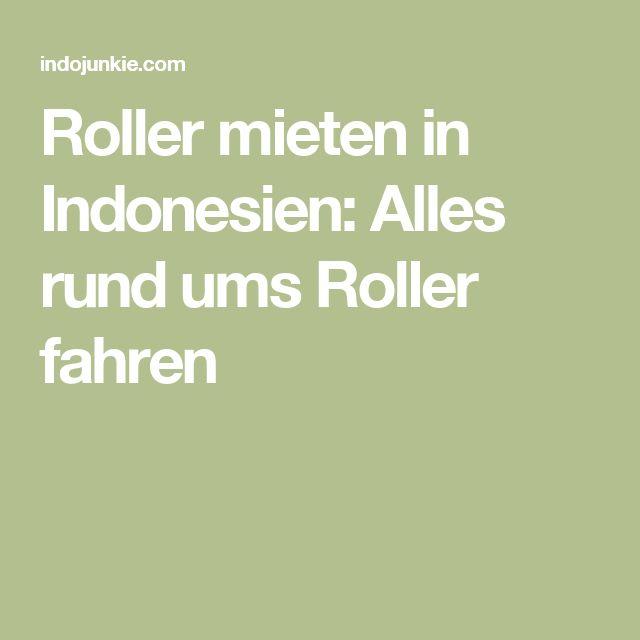 Roller mieten in Indonesien: Alles rund ums Roller fahren