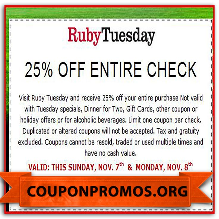 Ruby Tuesday is located in many major cities throughout the United States. Customers can save money on their order by using both online and printable coupons. Related Stores. Offers Related To Ruby Tuesday Coupons. TGI Fridays Coupons. Logans Roadhouse Coupons. newsubsteam.ml Coupons. Bjs Coupons.