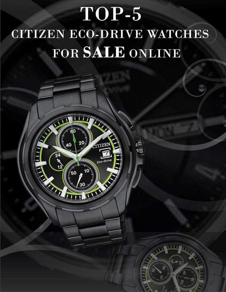 Top 5 Citizen Eco-drive Watches for Sale Online  Citizen always surprises fashion enthusiasts through introducing high-end technologies, synchronized with heavenly appearances of the timepieces. It sets a trend in the timekeeping world by intelligently developing Eco-Drive collections that reflect the true essence of superior mechanics of the brand.