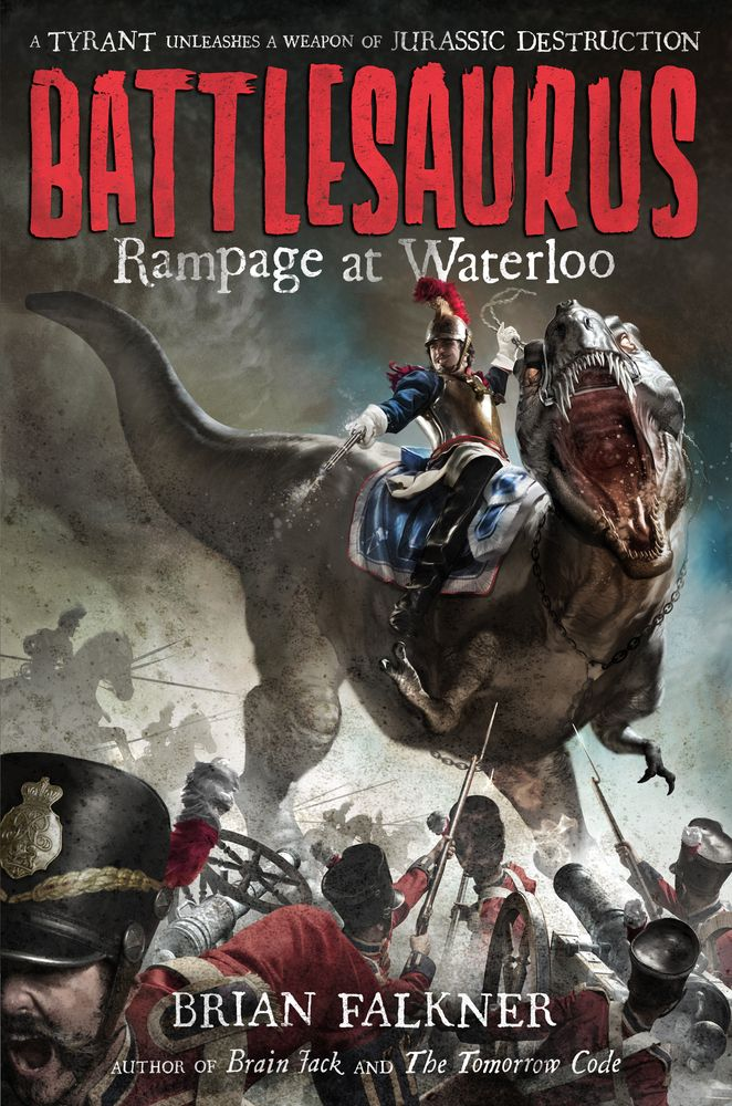 Battlesaurus: Rampage at Waterloo / Brain Falkner. This riveting alt history reimagines the 1815 Battle of Waterloo as something other than a crushing defeat for the French emperor Napoléon Bonaparte, when he unleashes a terrible secret weapon--giant carnivorous survivors from pre-history--on his unsuspecting British and Prussian adversaries. in his quest for power, Napoléon has found a way to turn these giant dinosaurs into nineteenth-century weapons of mass destruction.