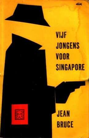 Bruce, Jean - Vijf jongens voor Singapore
