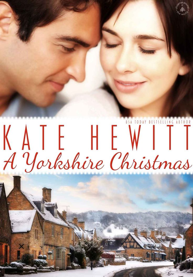 A Yorkshire Christmas (Christmas Around the World Book 2) - Kindle edition by Kate Hewitt. Literature & Fiction Kindle eBooks @ Amazon.com.