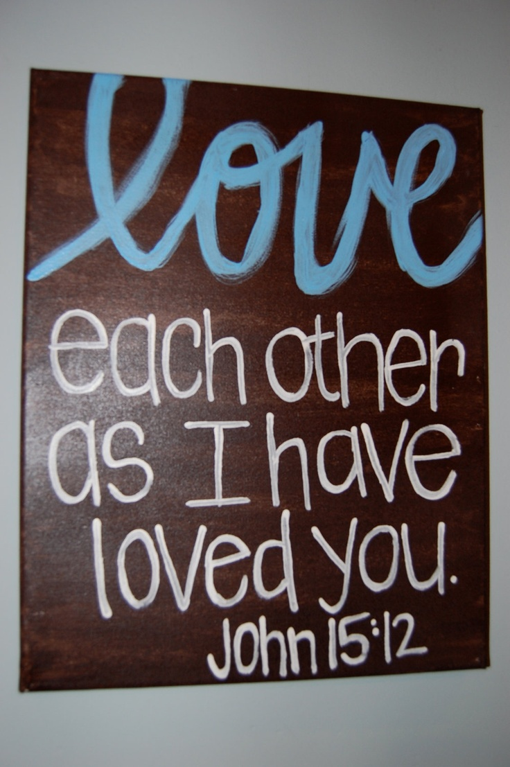 .John 15 12, Shared Room, Quotes, Crafty, Scripture Canvas, Bible Verses, Scriptures Canvas, Diy, Bible Vers Canvas Painting
