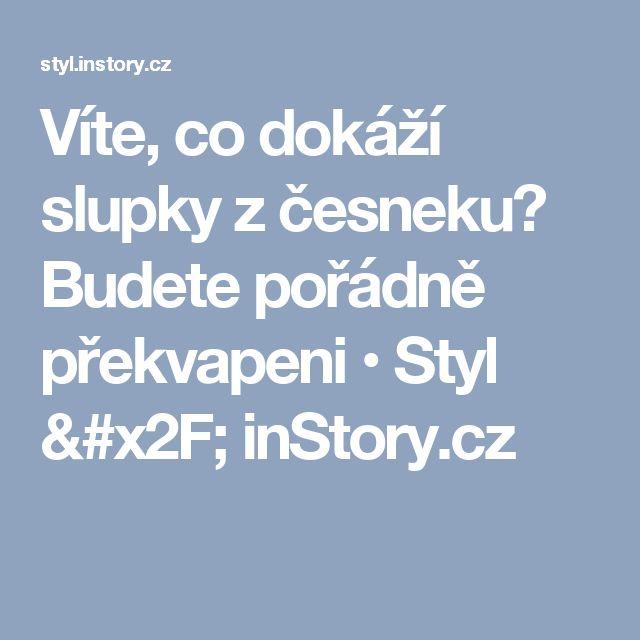 Víte, co dokáží slupky z česneku? Budete pořádně překvapeni • Styl / inStory.cz