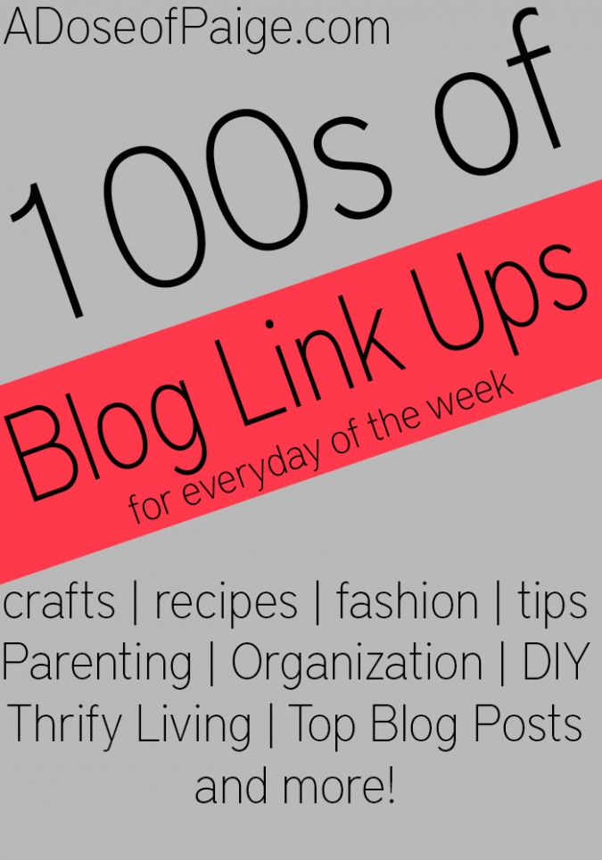 100's of Blog Link Ups For Everyday Of The Week!