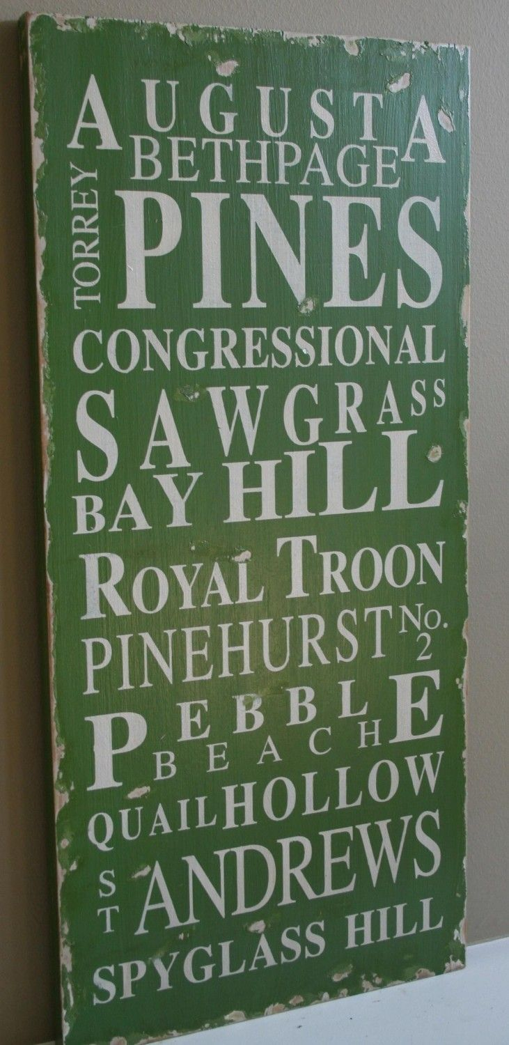 Famous Golf Courses Typography Word Art Sign in Green Heavily Distressed - The Perfect Gift for my wonderful Daddy. $95.00, via Etsy.