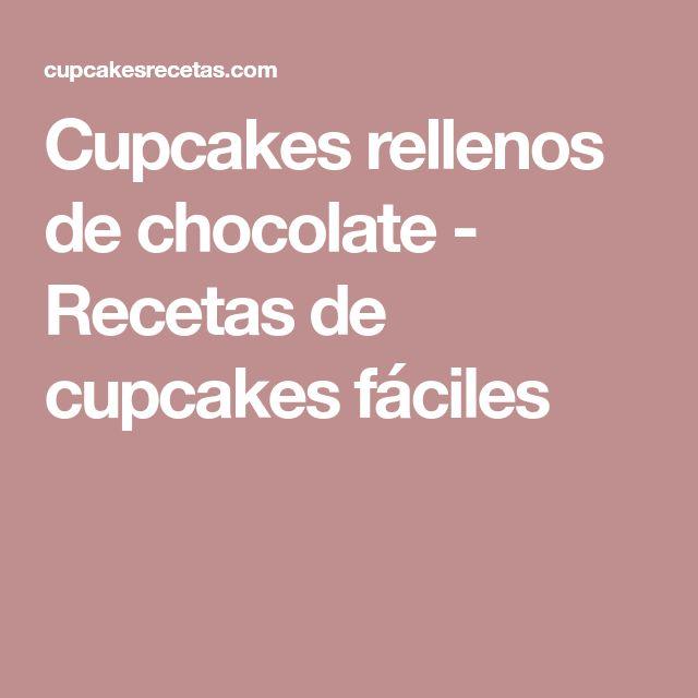 Cupcakes rellenos de chocolate - Recetas de cupcakes fáciles