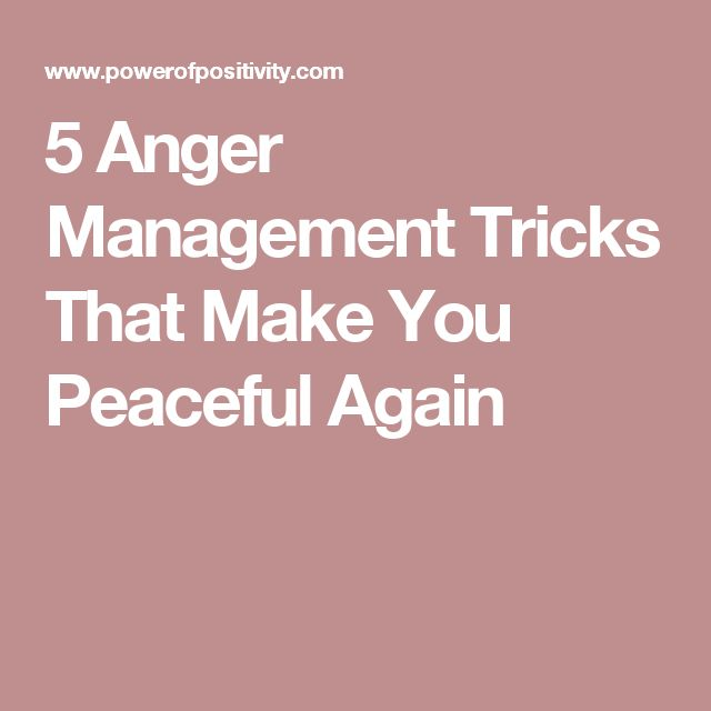 5 Anger Management Tricks That Make You Peaceful Again