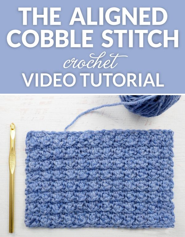 The Aligned Cobble Stitch Crochet Tutorial