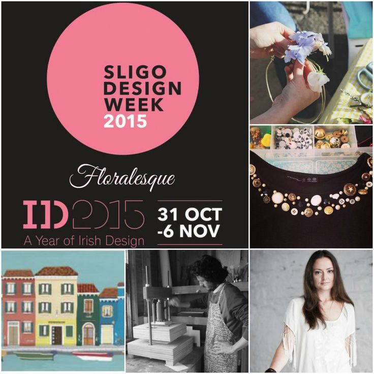 Sligo Design Week 2015. ID2015. Irish Designers. Floralesque.