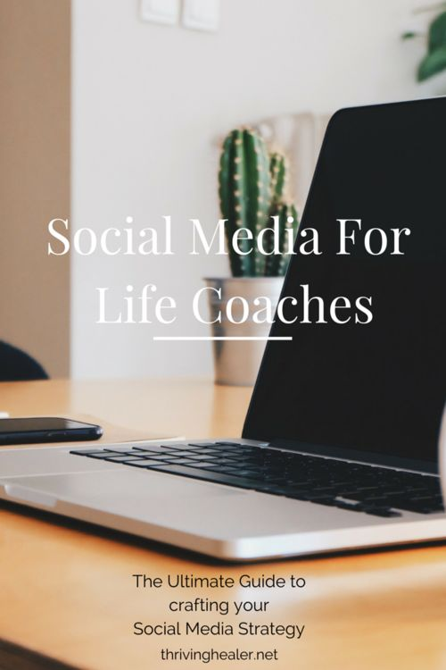 Social Media For Life Coaches!