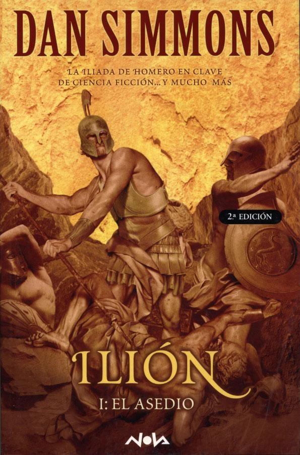 Ilión I (El Asedio), Dan Simmons