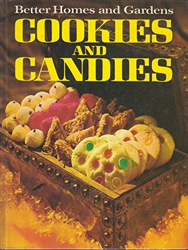 Better Homes And Gardens Cookies And Candies By Gerald M Knox