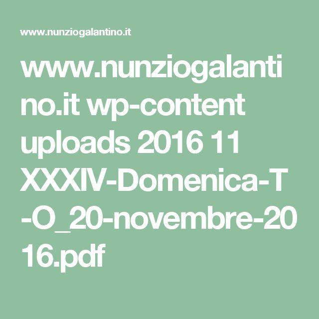 www.nunziogalantino.it wp-content uploads 2016 11 XXXIV-Domenica-T-O_20-novembre-2016.pdf