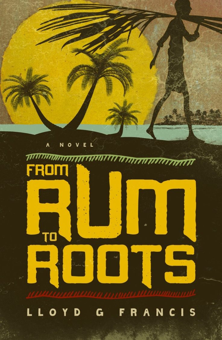 The Cover For The New #novel From #rumtoroots A #jamaican #american