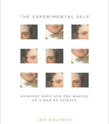 The Experimental Self: Humphry Davy And The Making Of A Man Of Science (Synthesis) PDF