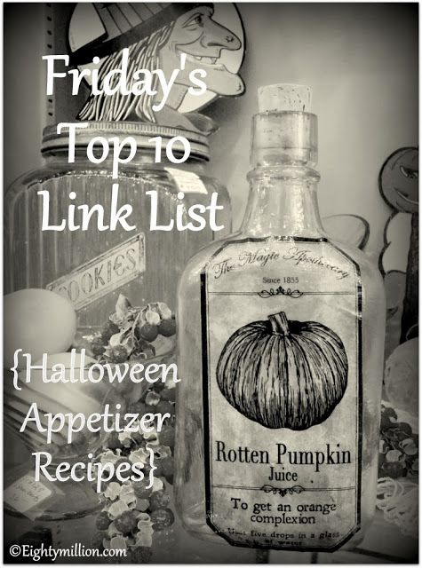 Eightymillion-DIY, Dogs, Photography & Vintage: Friday's Top 10 Link List: 10-18-13 {DIY Halloween Appetizer Recipes} #HalloweenInspiration #PartySnacks #AppetizerRecipes #Zombies #Vampires #Pumpkins #Ghosts #Costumes #Decorations #Top10LinkList