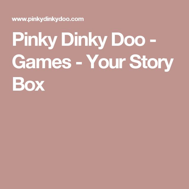 Pinky Dinky Doo - Games - Your Story Box | Digital Writing ...