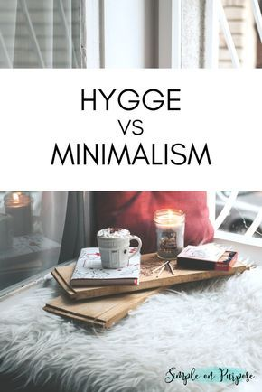 Hygge vs Minimalism. Two big trends in living right now. How do they compare to one another?