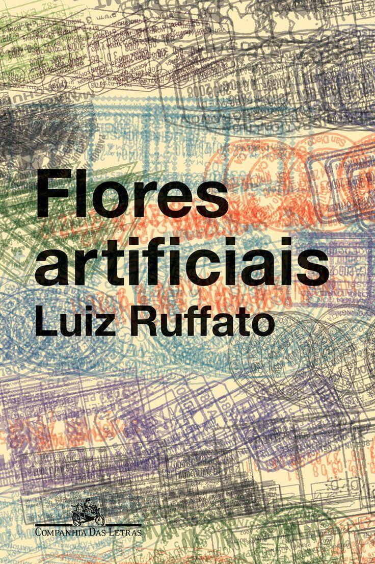 29 best books images on pinterest flores artificiais o escritor luiz ruffato recebe em sua casa a correspondncia de um desconhecido fandeluxe Gallery