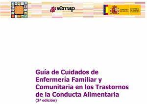 Acceso gratuito. Guía de Cuidados de Enfermería Familiar y Comunitaria en los Trastornos de la Conducta Alimentaria