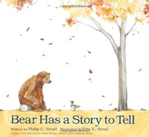 Bear Has a Story to Tell - MAIN Juvenile PZ7.S8082 Be 2012 - check availability @ https://library.ashland.edu/search/i?SEARCH=1596437456