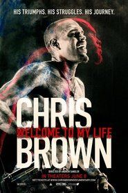 chris brown welcome to my life 2017 Full Movie Download online free of cost to watch at home cinema in mkv,mp4 and avi rips.Watch full movie chris brown