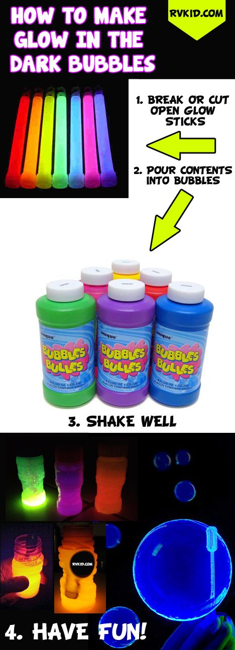 How To Make Glow In The Dark Bubbles http://rvkid.com/how-to-make-glow-in-the-dark-bubbles/