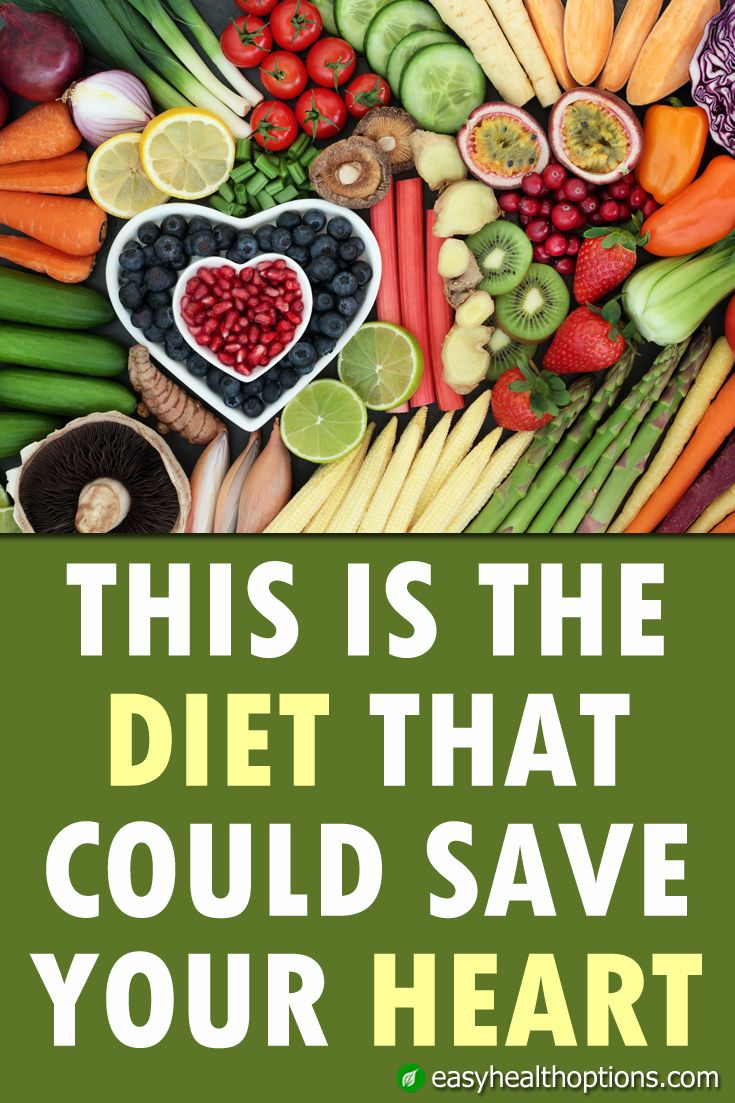 This Is The Diet That Could Save Your Heart Easy Health Options Foods For Heart Health Heart Healthy Diet Heart Healthy