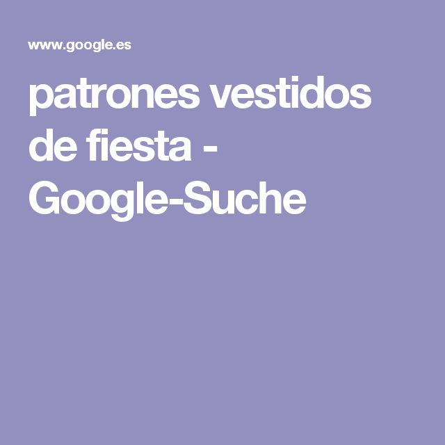 patrones vestidos de fiesta - Google-Suche