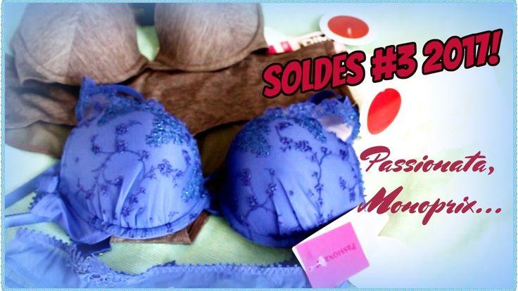 Soldes #3 2017! Passionata, Monoprix : linge de lit, lingerie 💶💳👙