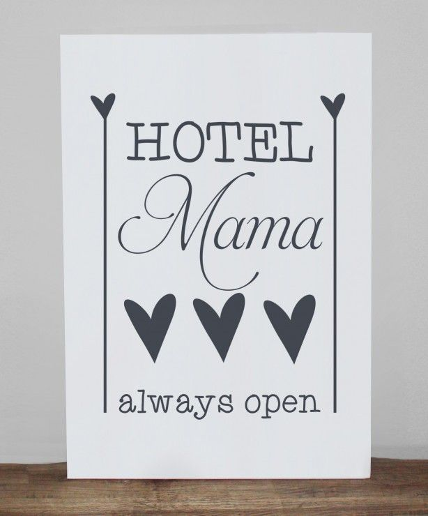 Super leuk tekstbord! Hotel Mama, always open! :)